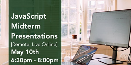 JavaScript Virtual Midterm Presentations tickets