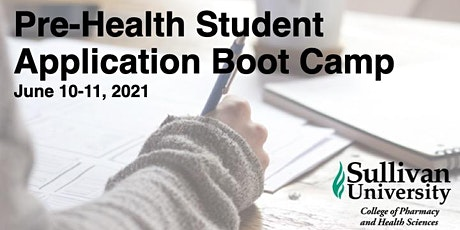 Pre-Health Application Boot Camp at Sullivan University COPHS tickets