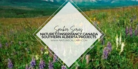 Speaker Series: Nature Conservancy Canada - Southern Alberta Projects tickets