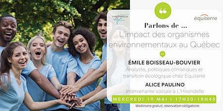 L'impact des organismes environnementaux au Quebec billets