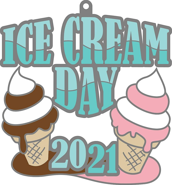2021 Ice Cream Day 1M 5K 10K 13.1 26.2-Participate from Home. Save $5 Now! image