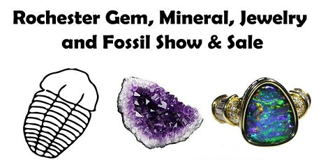 2021 Rochester Gem, Mineral, Jewelry & Fossil Show and Sale tickets