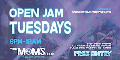 Open Jam Tuesdays 6/1