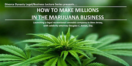 How To Make Millions in The Marijuana Business tickets
