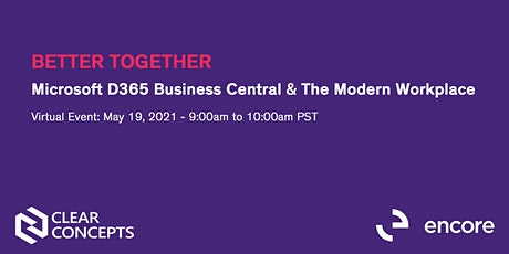 Better Together | Microsoft D365 Business Central & The Modern Workplace tickets