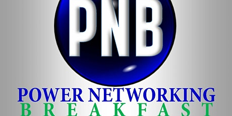 Power Networking Breakfast - Wednesday, July 14, 2021 tickets