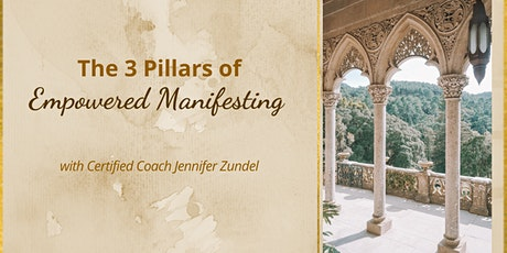 The 3 Pillars of Empowered Manifesting tickets
