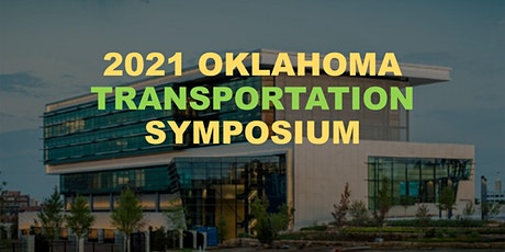 2021 Oklahoma Transportation Symposium tickets