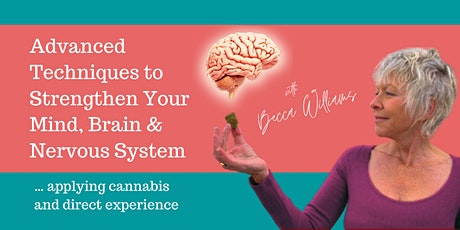 Strengthen Your Mind, Brain & Nervous System using Meditation & Cannabis tickets