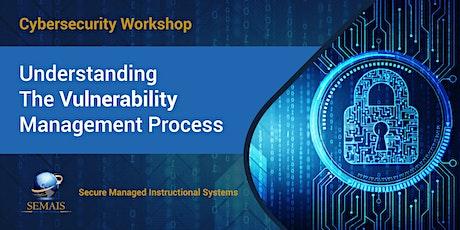 Cybersecurity Workshop - Understanding Vulnerability Management Process billets
