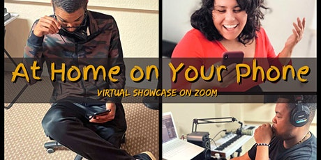 At Home on Your Phone - Virtual Showcase tickets