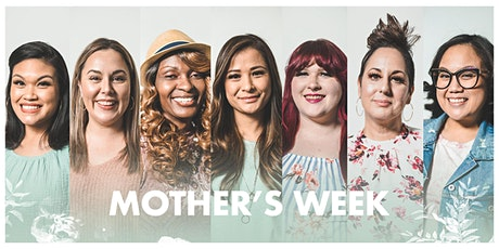 Mother's Week | E2 Church tickets