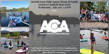 ReWild Your Child: Sunset Picnic & Paddle board at Chatfield State Park tickets