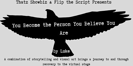 You Become the Person You Believe You Are tickets