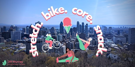 stretch. bike. core. snack billets