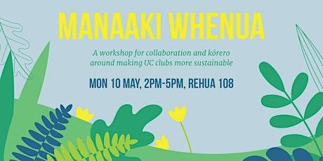 Manaaki Whenua - Clubs Sustainability Workshop tickets
