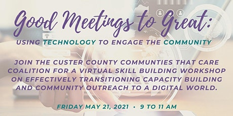 Good Meetings to Great: Using Technology to Engage the Community biglietti