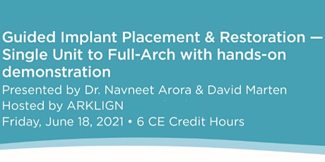 Guided Implant Placement & Restoration tickets