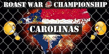 Roast War Championship (Carolinas) tickets