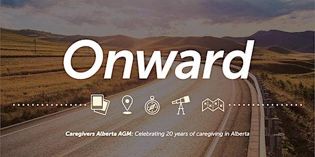 ONWARD Caregivers Alberta AGM: Celebrating 20 years of caregiving tickets