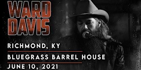 Ward Davis Full Band June 10th with 8 Daze Sober. tickets
