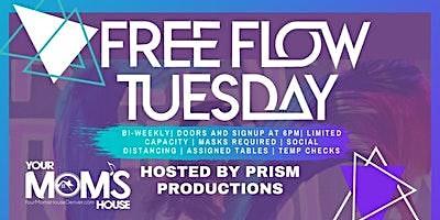 Free Flow Tuesday 6/22