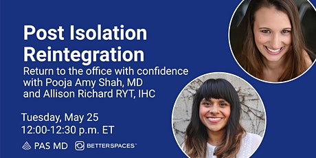 Post Isolation Reintegration: Return to the Office with Confidence tickets