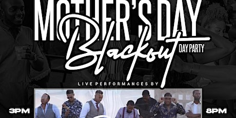 Mother's Day Blackout Day Party featuring Synrg tickets