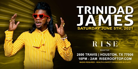 Trinidad James @ RISE Rooftop - Saturday June 5th tickets