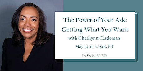 The Power of Your Ask: Getting What You Want tickets