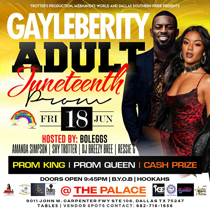 ADULT GAYLEBERITY JUNETEENTH PROM @ PALACE EVENT FRIDAY JUNE 18TH image