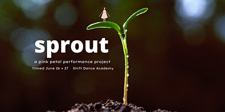 sprout (a pink petal performance project) tickets