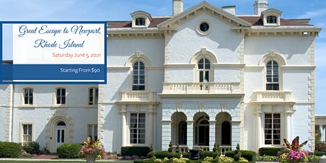 Socially Distanced Event: Great Escape to Newport Rhode Island tickets