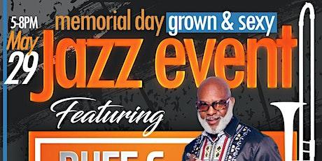Memorial Day Grown & Sexy Jazz Event tickets