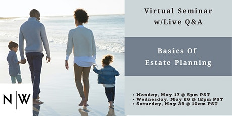 Basics of Estate Planning (for California Residents) tickets