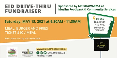 Eid DRIVE-THRU - FUNDRAISER tickets
