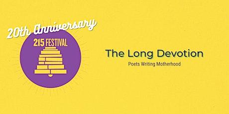 The Long Devotion: Poets Writing Motherhood tickets