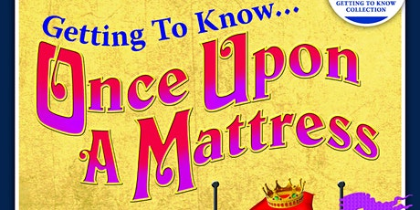 Once Upon A Mattress tickets