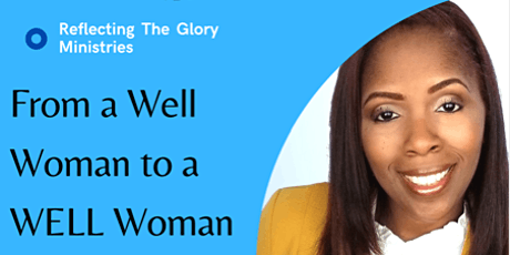 From a Well  Woman to a WELL Woman tickets