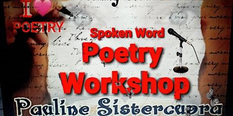 Spoken Word - Poetry Performance Workshop tickets