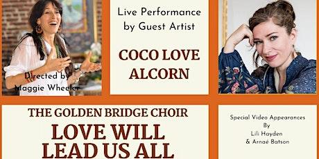 GOLDEN BRIDGE CHOIR 29th Concert -  LOVE WILL LEAD US ALL tickets