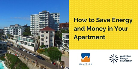 How to Save Energy and Money in Your Apartment - Webinar Waverley Council tickets