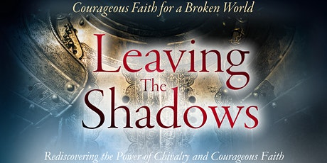 Shadows of Chivalry and Leaving the Shadows -- ONLINE Launch Party tickets