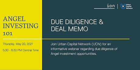 Angel Investing 101: Due Diligence and Deal Memo tickets