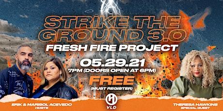 Strike The Ground 3.0 tickets