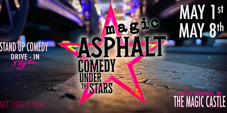 Magic Asphalt: Drive-in Comedy Under the Stars - FINAL SHOW! tickets