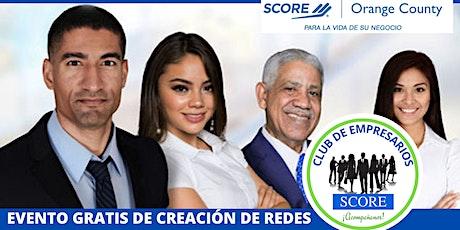 EVENTO DE NETWORKING DE CLUB DE EMPRESARIOS SCORE tickets