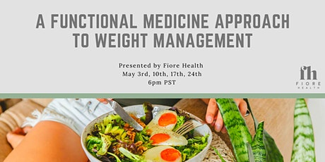 A Functional Medicine Approach to Weight Loss tickets
