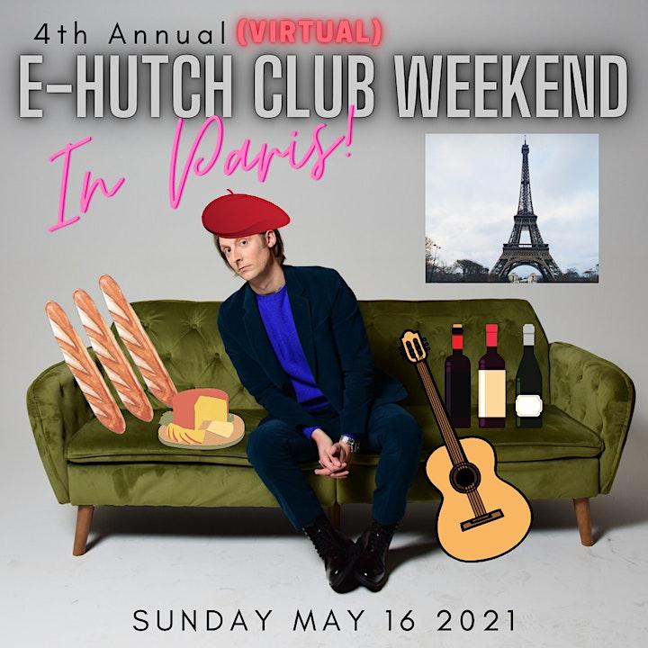 E-Hutch Weekend 4: IN PARIS image