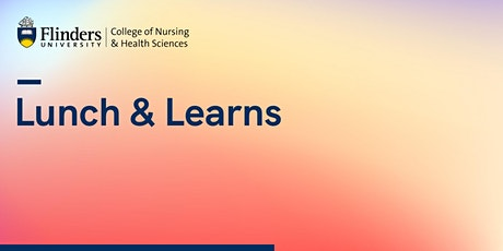 CNHS Lunch and Learn - Pushing the Boundaries in Clinical Education tickets